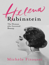 Helena Rubinstein (eBook): The Woman who Invented Beauty